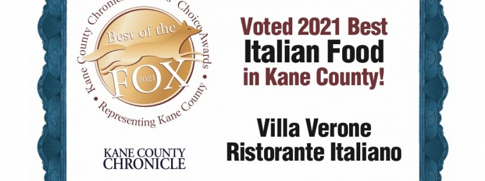 VOTED 2021 BEST ITALIAN FOOD IN KANE COUNTY
